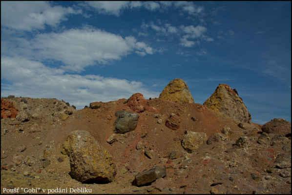 Středohoří - Tato scéna,v jednom ze zrušených lomů na kopci Deblík,mi připomíná jednu ze světových pouští,ještě chybí v popředí zkamenělá kostra Tarbosaura,a bylo by to dokonalé..-.)